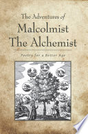 The Adventures Of Malcolmist The Alchemist