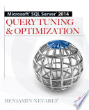 Microsoft SQL Server 2014 Query Tuning   Optimization