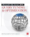 Microsoft SQL Server 2014 Query Tuning   Optimization