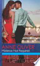 Mistletoe Not Required  Mills   Boon Modern Tempted