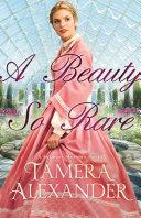 download ebook a beauty so rare (a belmont mansion novel book #2) pdf epub