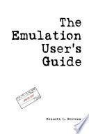 The Emulation User's Guide
