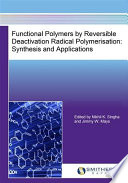 Functional Polymers By Reversible Deactivation Radical Polymerisation book