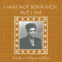 I WAS NOT BORN RICH  BUT I AM