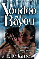 Voodoo on the Bayou  Entangled Ignite