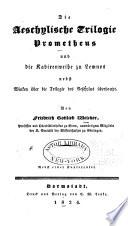Die   schylische Trilogie Prometheus und die Kabirenweihe zu Lemnos nebst Winken   ber die Trilogie des Aeschylus   berhaupt