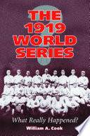 an analysis of the 1919 world series baseball scandal 1919 world series scandal significance of the 1919 world series chicago white sox vs cincinnati reds comiskey park - 1919 8 white sox players were alleged to have conspired to throw the 1919 world series.