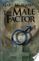 The Male Factor Only To Face Another Crash Of Worldwide