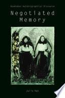 Negotiated Memory