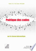 Poétique des codes sur le réseau informatique