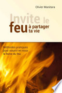 invite le feu a partager ta vie