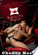 Vampire Strippers From Hell 4: Boiling Point : Erotic Sex Story