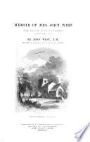 Memoir of mrs  John West