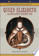 Queen Elizabeth and England s Golden Age