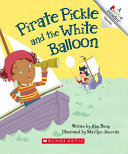 Pirate Pickle and the White Balloon