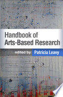 Handbook of Arts Based Research
