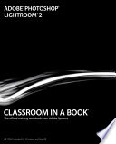 Adobe Photoshop Lightroom 2 Classroom in a Book