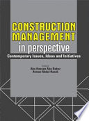 Construction Management In Perspective Contemporary Issues Ideas And Initiatives