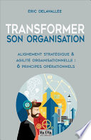 Transformer Son Organisation : alternatives : il ne s'agit plus de jouer...