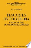 Descartes on Polyhedra