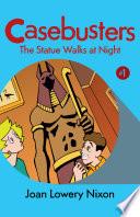 The Statue Walks at Night