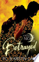 Betrayed by Kristin Cast