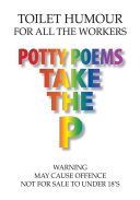 Potty Poems Take the P