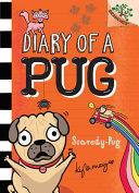 Scaredy Pug A Branches Book Diary Of A Pug 5 Volume 5