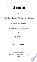 Annalen der poetischen Nationalliteratur der Deutschen im XVI. und XVII. Jahrhundert