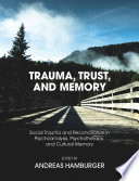 Trauma  Trust  and Memory Book PDF
