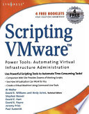 Scripting VMware Power Tools  Automating Virtual Infrastructure Administration