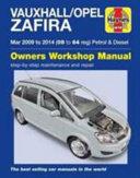 Vauxhall Opel Zafira Petrol And Diesel