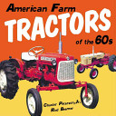 American Farm Tractors In The 1960s