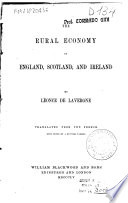 The Rural Economy of England  Scotland  and Ireland