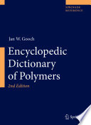 Encyclopedic Dictionary of Polymers Ever Published It Contains More