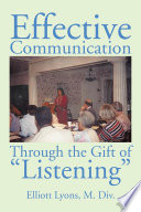 Effective Communication Through the Gift of Listening