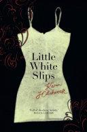 Little White Slips