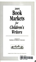 2005 Book Markets for Children s Writers