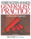 Strengths Based Generalist Practice