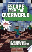 Escape from the Overworld Book PDF