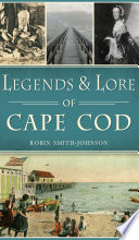Legends   Lore of Cape Cod