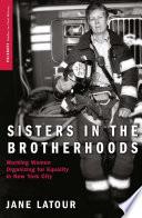 Sisters in the Brotherhoods