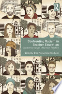 Confronting Racism in Teacher Education