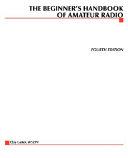 The Beginner s Handbook of Amateur Radio