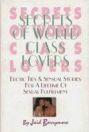 Secrets of World Class Lovers
