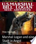 Marshal Logan und eine Stadt in Angst