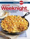 America s Best Recipes Simple Weeknight Meals
