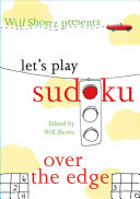 Will Shortz Presents Let s Play Sudoku  Over the Edge