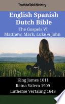 English Spanish Dutch Bible The Gospels Vi Matthew Mark Luke John