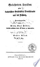 Gelehrten- und Schriftstellerlexikon der deutschen katholischen Geistlichkeit